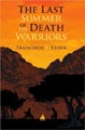 Last Summer of the Death Warriors book cover