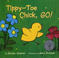 Tippy-Toe Chick, Go book cover