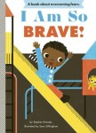 Cover for book i am so brave