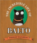incredible life of balto