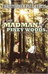 book cover for madman of piney woods